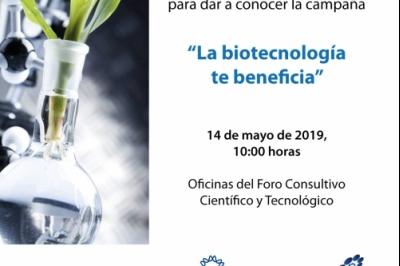 Conferencia de Prensa para dar a conocer la campaña: La biotecnología te beneficia